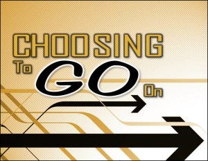 Choosign To Go On (Pict 1)