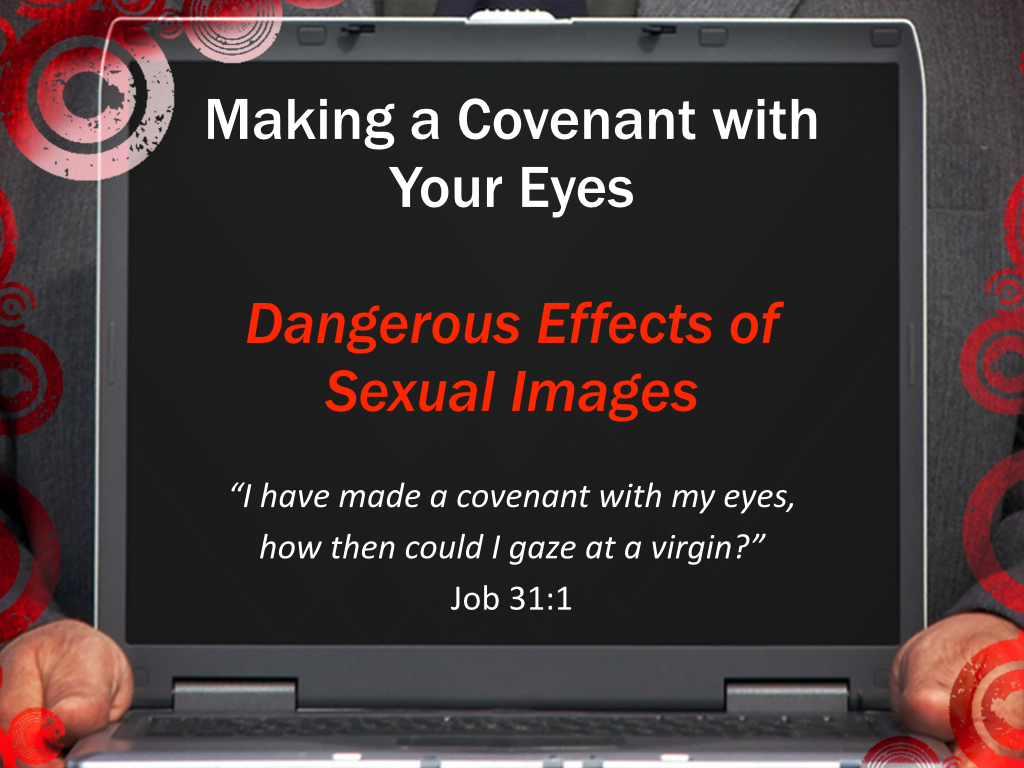 Pornography, Covenant with Your Eyes.001