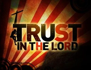 Trust-in-the-Lord-Pict-1-300x230.jpg