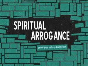 1 Spiritual Arrogance (Pict 1)