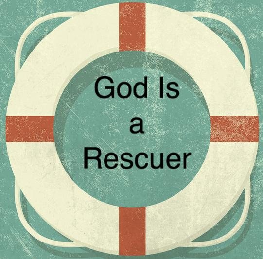 God is a rescuer