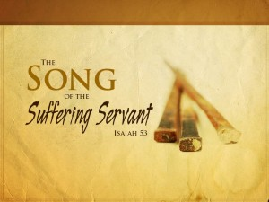 Song of the Suffering Servant (Pict 1)