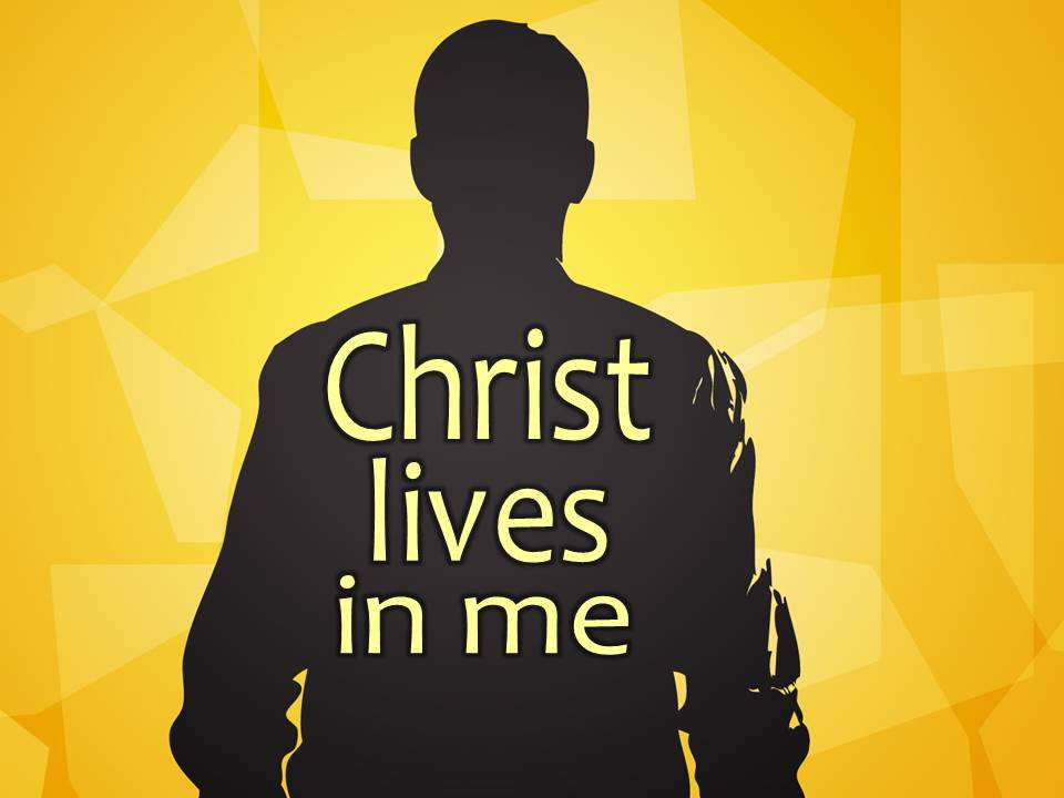 http://focusmagazine.org/wp-content/uploads/2015/01/Christ-Lives-In-Me-Pict-1.jpg