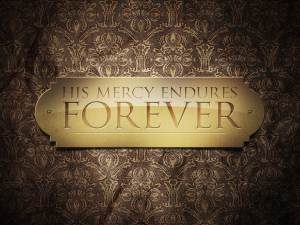 Mercy Endures (Pict 1)