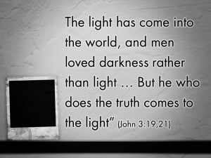 Jesus is the Light of the World (Pict 4)