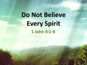 do-not-believer-every-spirit-002