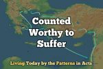 Counted Worthy to Suffer (Patterns in Acts)