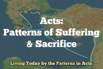 Patterns in Acts: Sacrifice and Suffering