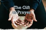The Gift of Prayer (Pict 1)