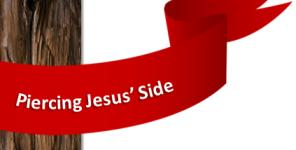 Piercing of Jesus' Side