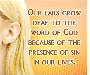 Sin Will Make You Deaf (Pict 2)