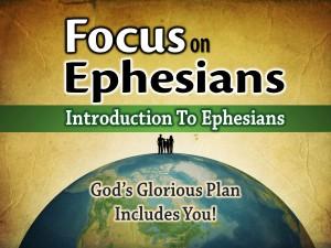 Ephesians Intro (Pict. 1)