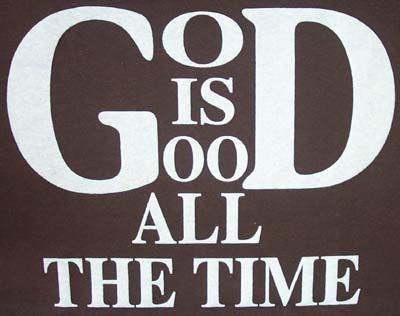 God Is Good All The Time Focus Online