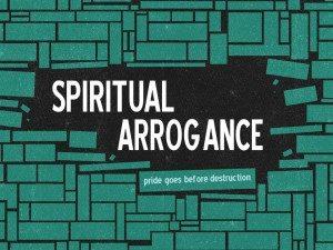 1-Spiritual-Arrogance-Pict-1-300x225.jpg