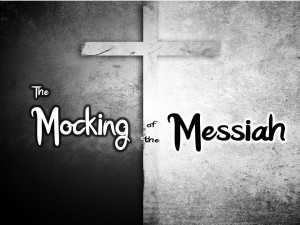 Mocking The Messiah (Pict 1)