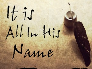 It's All In His Name (Pict 2)