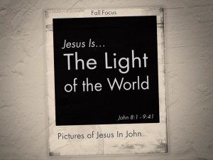Jesus is the Light of the World (Pict 1)