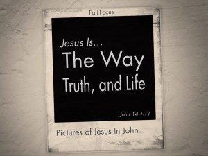 Jesus way truth and life #4