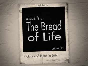 Jesus is the Bread of Life – Focus Online