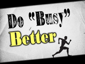 Do Busy Better (Pict 1)