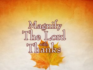 magnify-the-lord-with-thanks-pictures