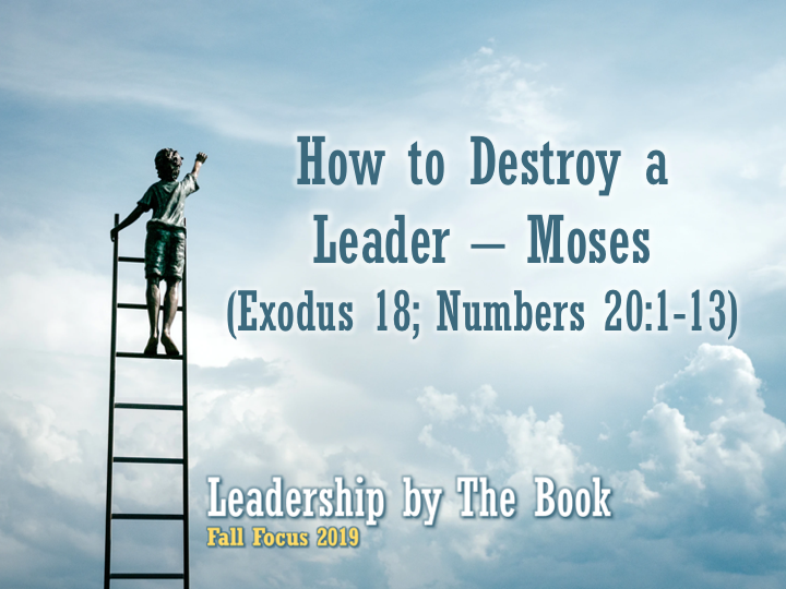 how-to-destroy-a-leader-moses